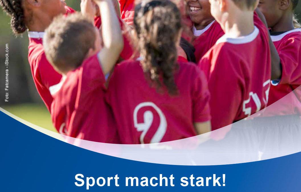 Sport macht stark!